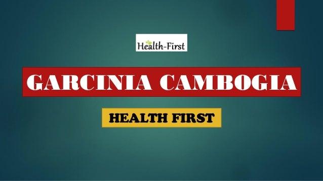 GARCINIA CAMBOGIA HEALTH FIRST