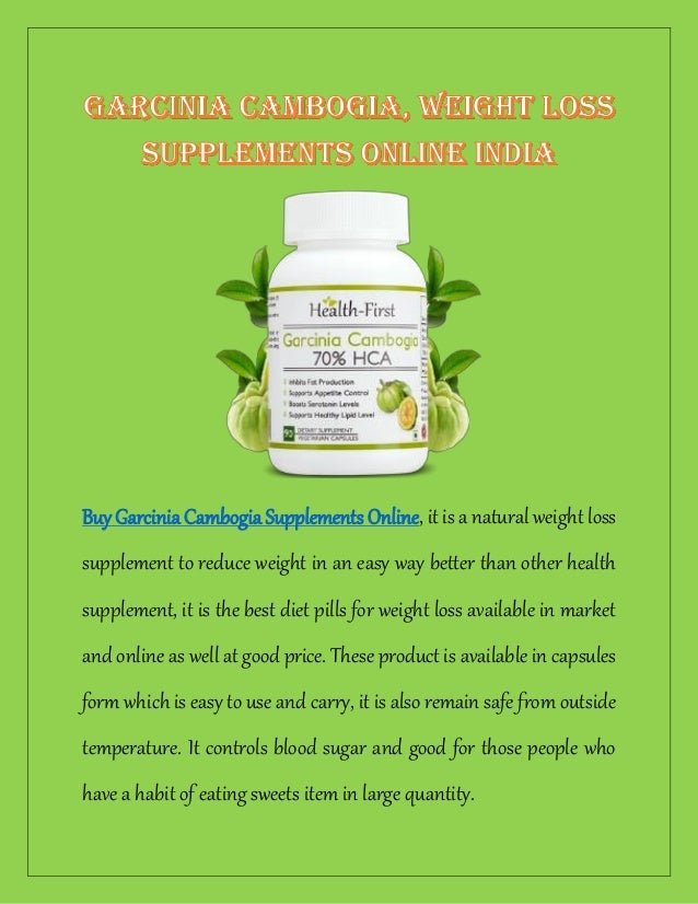 Garcinia Cambogia Weight Loss Supplements Online India