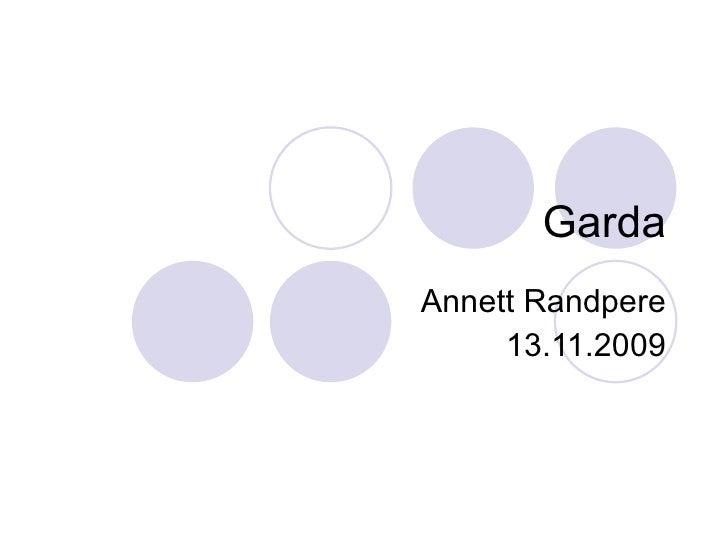 Garda Annett Randpere 13.11.2009