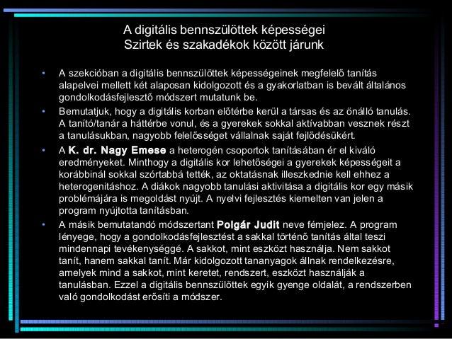 A digitális bennszülöttek képességeiA digitális bennszülöttek képességeiSzirtek és szakadékok között járunkSzirtek és szak...