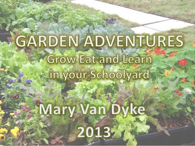 Overview   • Introduc/on   • Garden  Adventures  A4er-‐School  Club   • Goals:  Grow  food,  health...