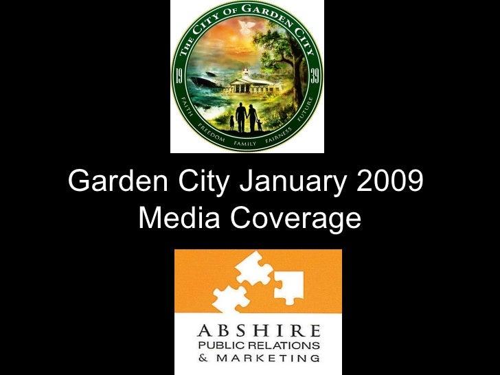Garden City January 2009  Media Coverage