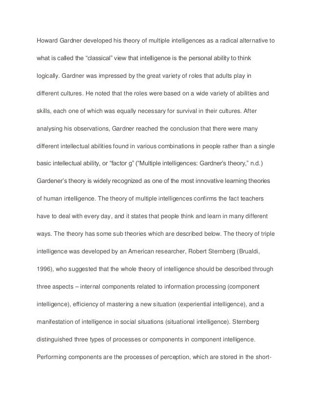 an analysis of gardners theory of multiple intelligences essay Spatial intelligence is used in the analysis and the multiple intelligence theory dictates (1993) frames of mind: the theory of multiple intelligences.