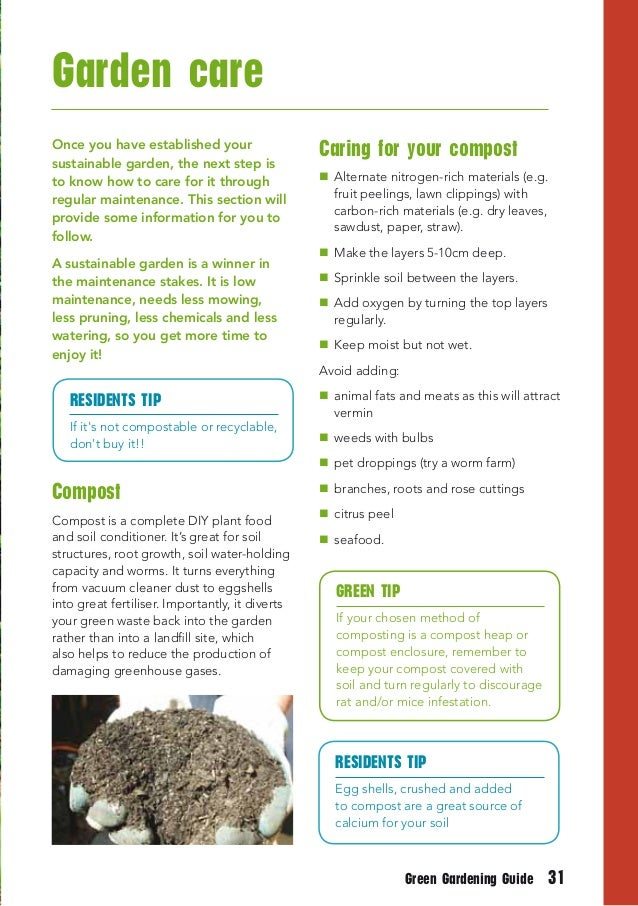 Garden careOnce you have established your                   Caring for your compostsustainable garden, the next step isto ...