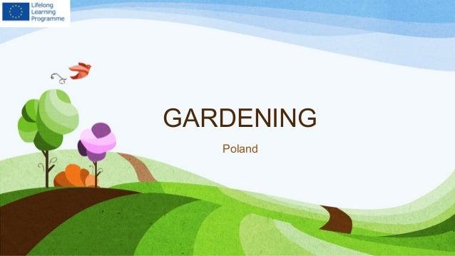 GARDENING Poland