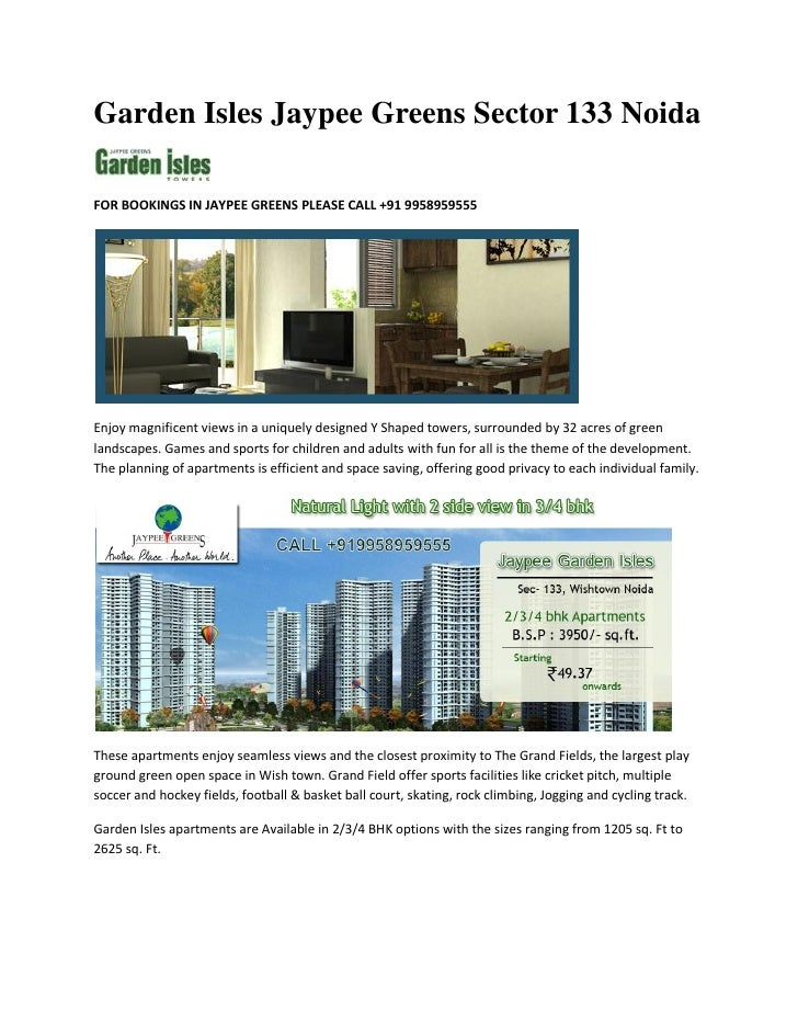 Garden Isles Jaypee Greens Sector 133 NoidaFOR BOOKINGS IN JAYPEE GREENS PLEASE CALL +91 9958959555Enjoy magnificent views...