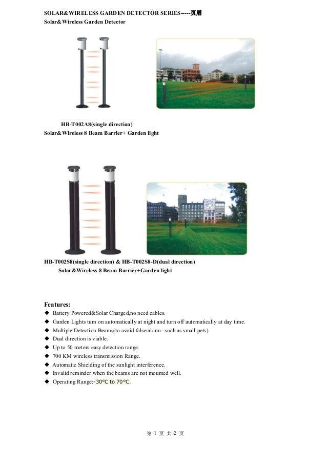 第 1 页 共 2 页 SOLAR&WIRELESS GARDEN DETECTOR SERIES-----页眉 Solar&Wireless Garden Detector HB-T002A8(single direction) Solar&...