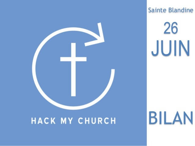 Sainte Blandine BILAN 26 JUIN