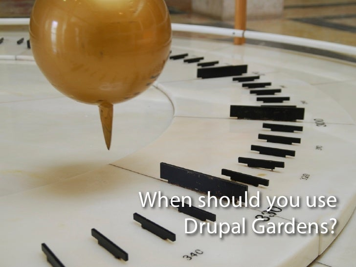 Consistent Design Elements; 18. When Is Drupal Gardens ...