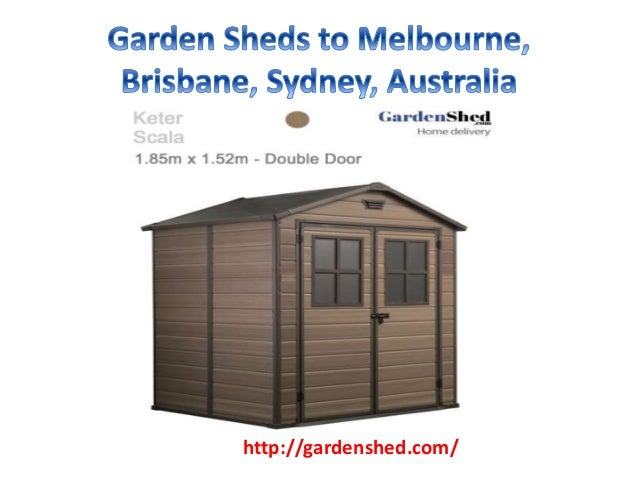 garden sheds qld garden sheds sydney garden sheds vic garden sheds victoria