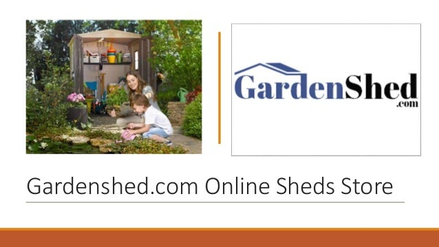 Buy the Right Small Garden Sheds Online from Gardenshed com