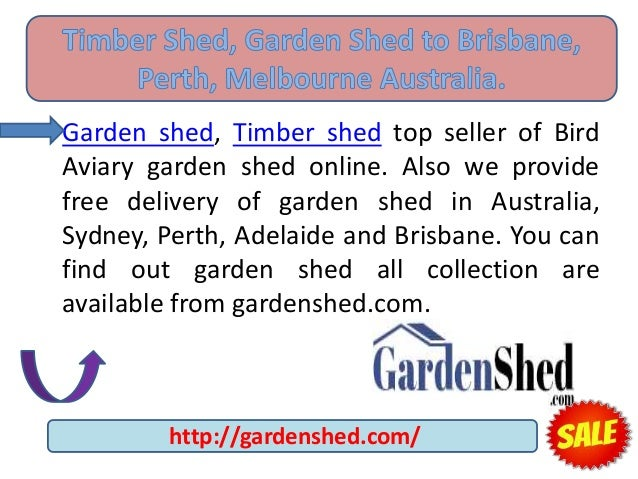 Timber Shed Garden Shed To Brisbane Perth Melbourne Australia