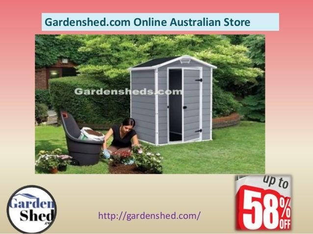 Http://gardenshed.com/ Gardenshed.com Online Australian Store ...