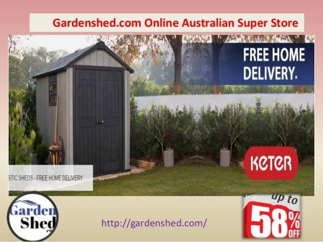 Http://gardenshed.com/ Gardenshed.com Online Australian Super Store ...