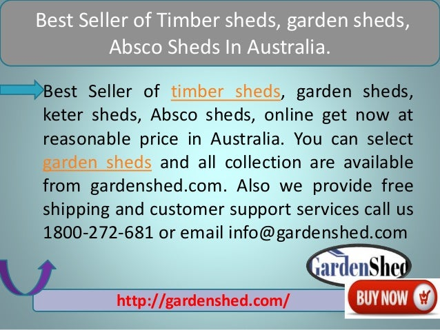 garden sheds vic best seller of timber sheds garden sheds absco sheds in australia