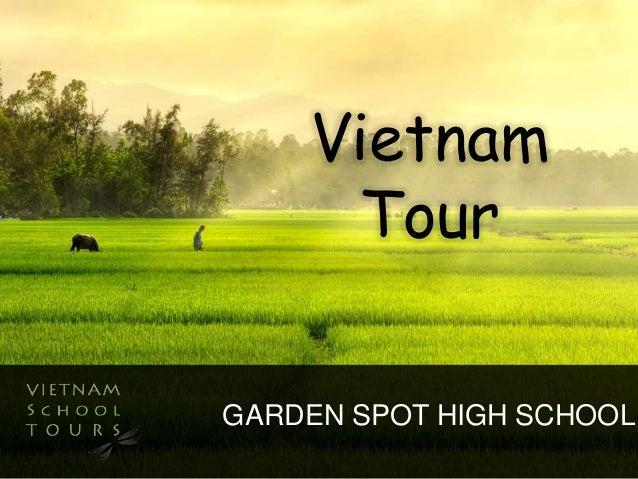 Vietnam  Tour  GARDEN SPOT HIGH SCHOOL
