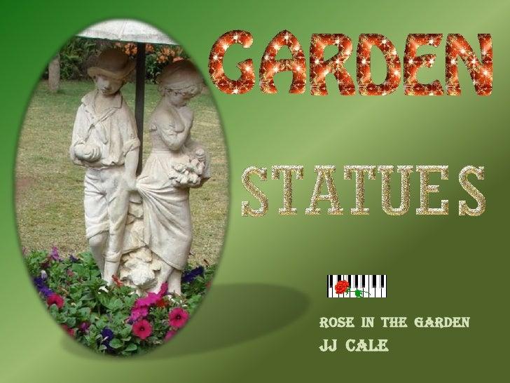 ROSE  IN  THE  GARDEN<br />JJ  CALE<br />