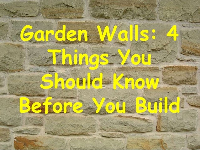 Garden Walls 4 Things You Should Know Before You Build