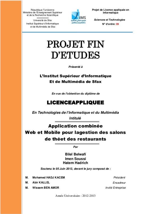 PROJET FIND'ETUDESPrésenté àL'Institut Supérieur d'InformatiqueEt de Multimédia de SfaxEn vue de l'obtention du diplôme de...
