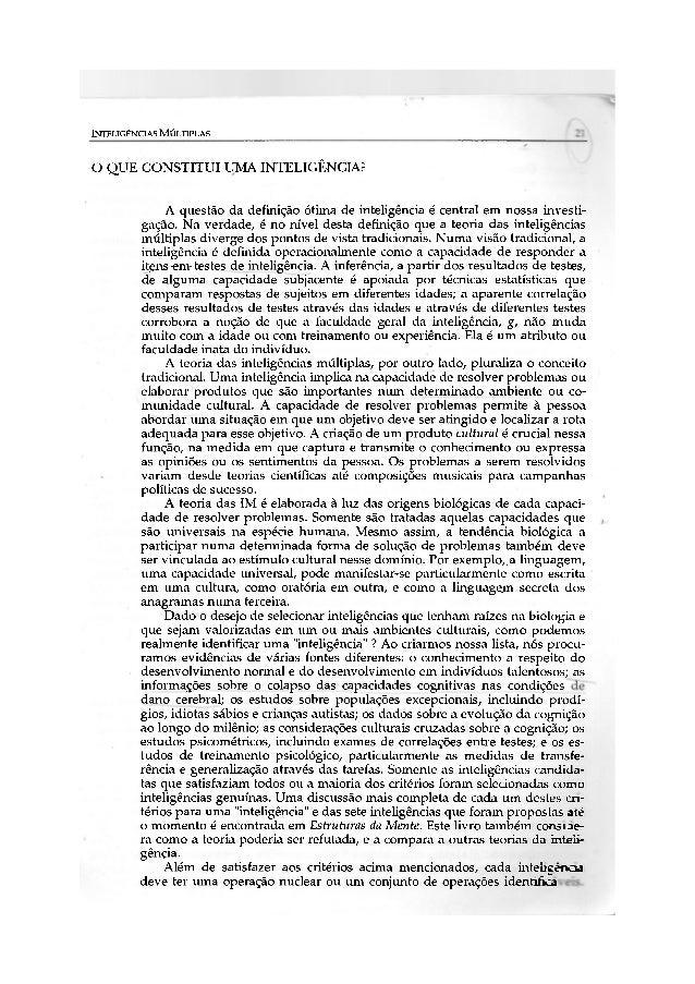INTELIGÊNCIAS MÚLTIPLAS 12O Q U E CONSTITUI UMA INTELIGÊNCIA?              A questão da definição ótima de inteligência é ...