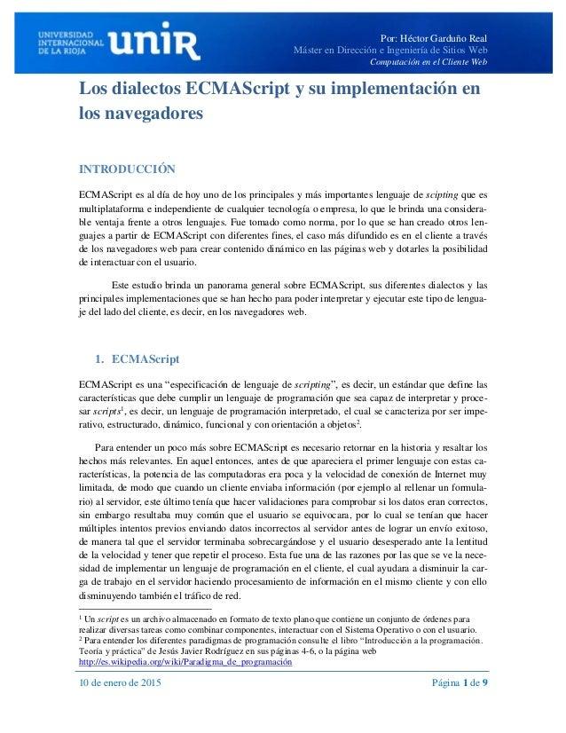 Por: Héctor Garduño Real Máster en Dirección e Ingeniería de Sitios Web Computación en el Cliente Web 10 de enero de 2015 ...