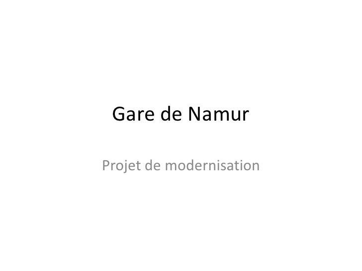 Gare de Namur<br />Projet de modernisation<br />