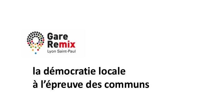 la démocratie locale à l'épreuve des communs