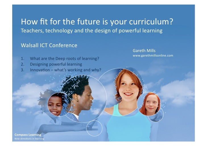 How  fit  for  the  future  is  your  curriculum?          Teachers,  technology  and  the  design...