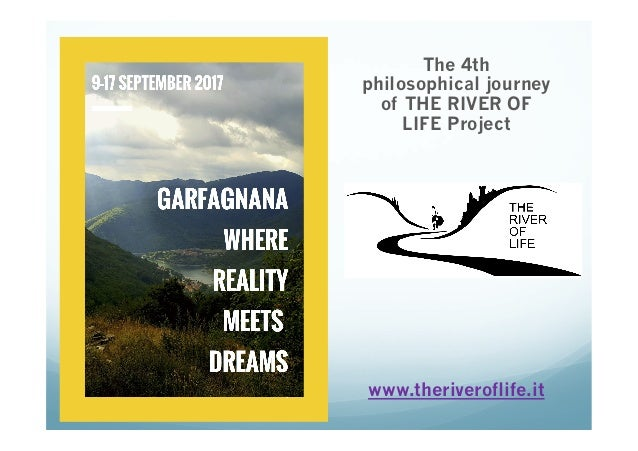 The 4th philosophical journey of THE RIVER OF LIFE Project www.theriveroflife.it