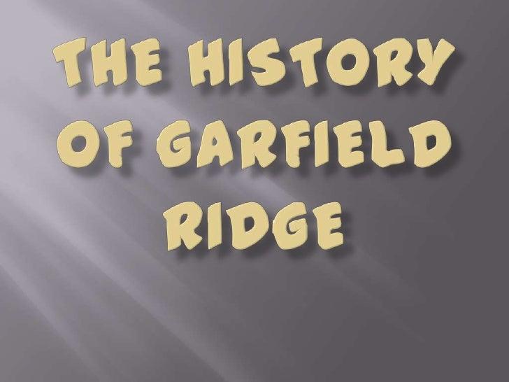 The History of Garfield Ridge<br />