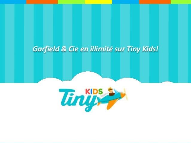 Garfield & Cie en illimité sur Tiny Kids!