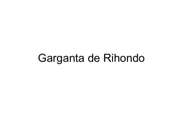 Garganta de Rihondo