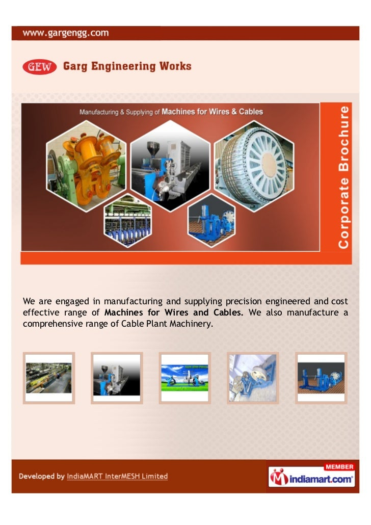 We are engaged in manufacturing and supplying precision engineered and costeffective range of Machines for Wires and Cable...