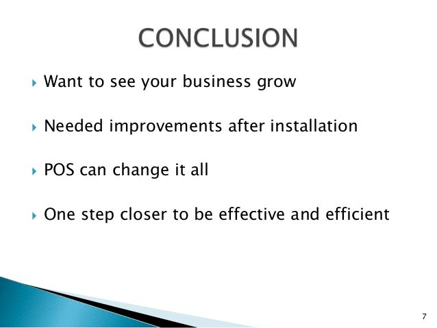    Want to see your business grow   Needed improvements after installation   POS can change it all   One step closer t...