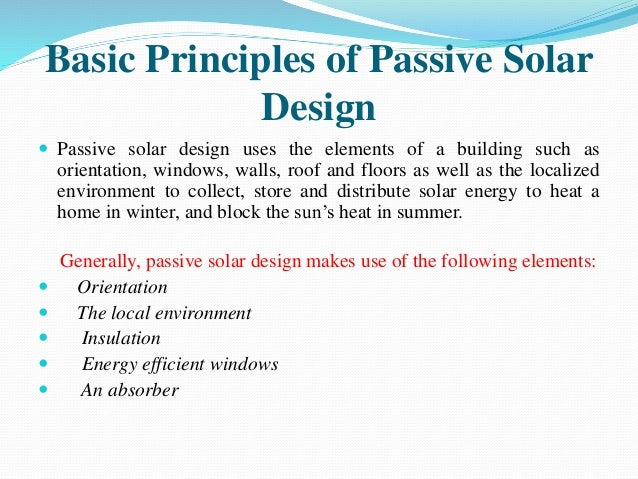 All Of The Following Are Principles Of Design Except : Solar passive system for buildings