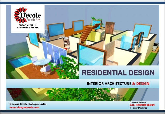 Garima Sharma B.SC. INTERIOR DESIGN 1ST Year Diploma Dezyne E'cole College  ...