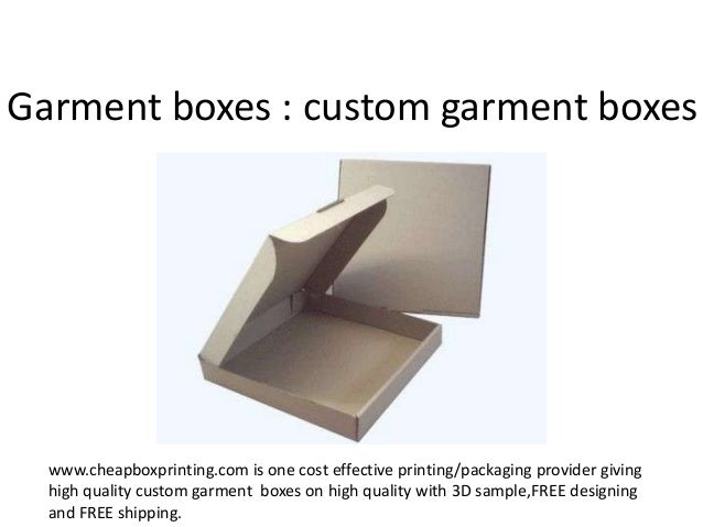 Garment boxes : custom garment boxes  www.cheapboxprinting.com is one cost effective printing/packaging provider giving hi...