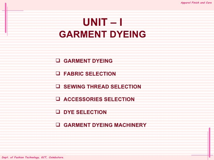 Apparel Finish and Care                                              UNIT – I                                       GARMEN...