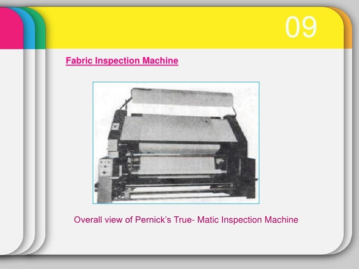 09Fabric Inspection Machine Overall view of Pernick's True- Matic Inspection Machine