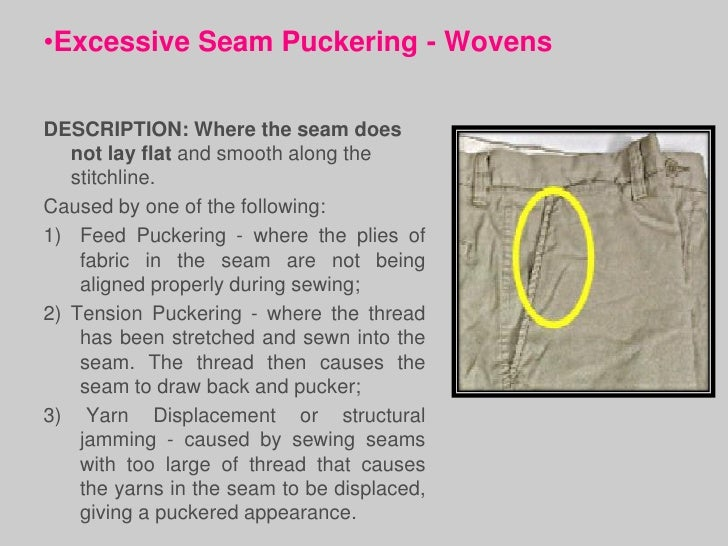 •Puckered Seams -Knits & StretchWoven                        SOLUTIONS:                        1) If sewing machines are e...