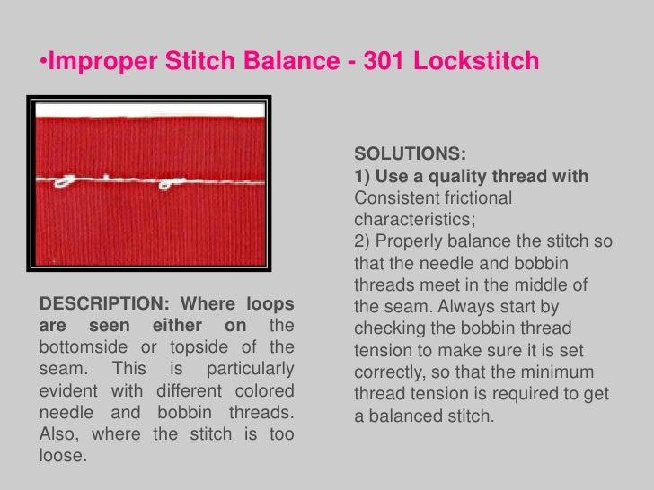 •Improper StitchBalance - 504Overedge Stitch                               SOLUTIONS:DESCRIPTION: Where the         1) Use...