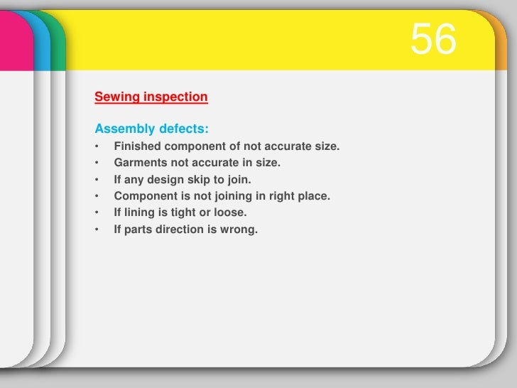 59Final Inspection•   In final inspection generally inspect fully complete garments.    Before final inspection there has ...
