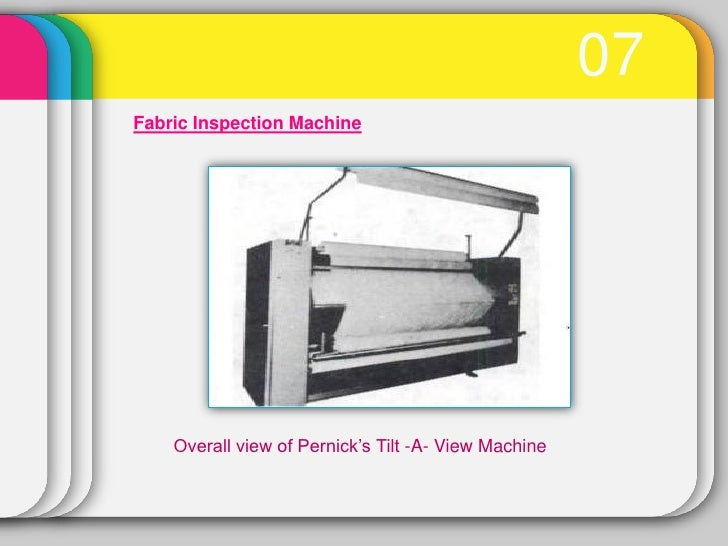 07Fabric Inspection Machine    Overall view of Pernick's Tilt -A- View Machine