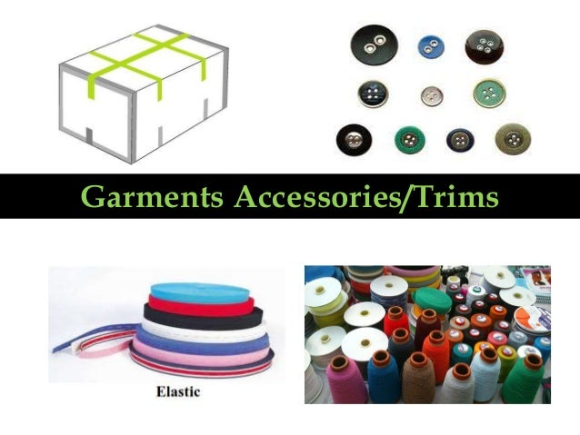 Garments Accessories/Trims