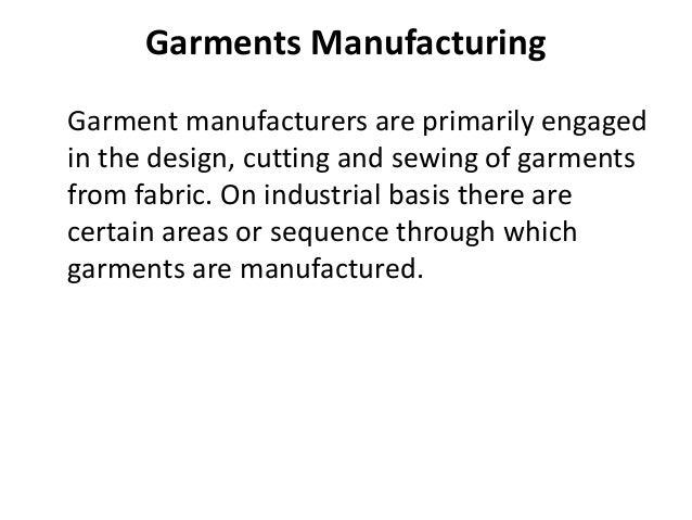 Garments manufacturing Slide 2