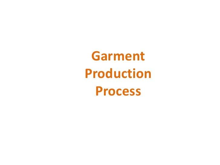 GarmentProduction  Process