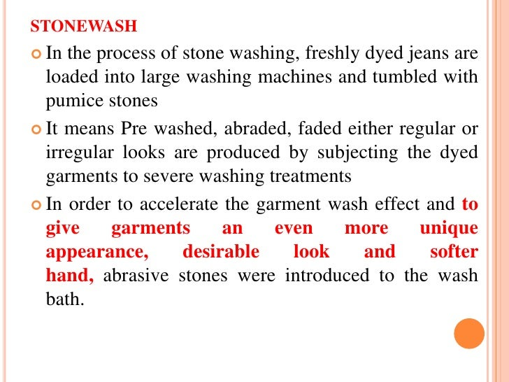Degree of colour fading           Garments to stone ratio           Washing time           Size of stone           MLR...