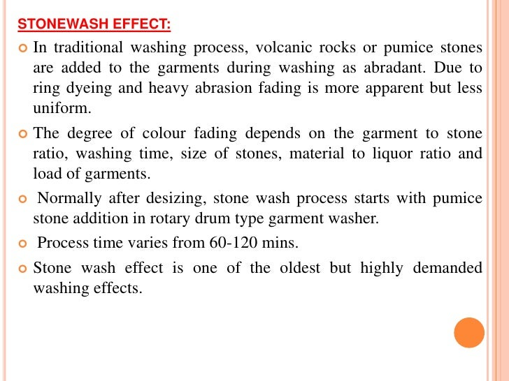 Advantage of enzyme washing Soft handle and attractive clean appearance is obtained  without severe damage to the surface...