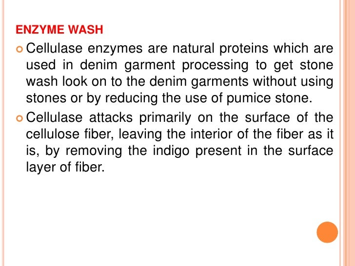 ACID WASH   It is done by tumbling the garments with pumice stones    presoaked in a solution of sodium hypochlorite (5 t...