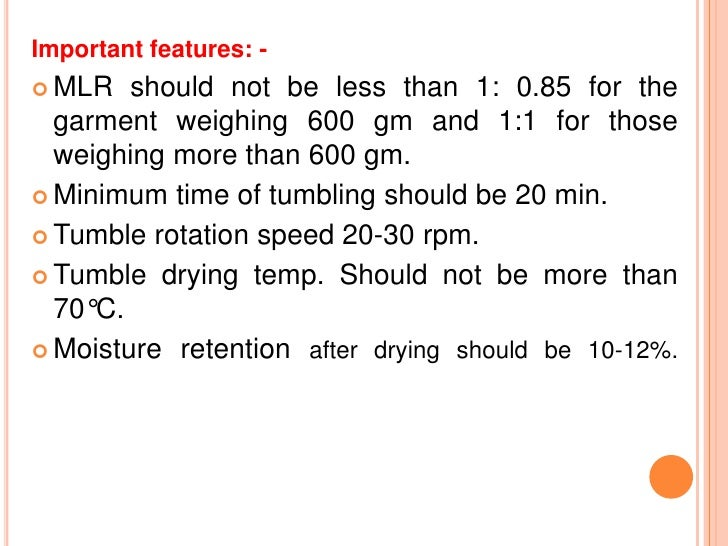 Important features: - MLR   should not be less than 1: 0.85 for the  garment weighing 600 gm and 1:1 for those  weighing ...